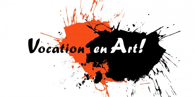 Vocation en art!